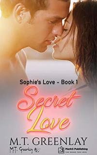 Secret Love (Sophie's Love Book 1) - Published on Jan, 2020