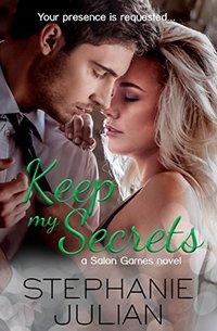 Keep My Secrets: a Salon Games novel