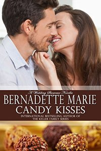 Candy Kisses: A Wedding Showcase Novella (Sweet Treat Series)