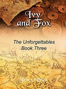 Ivy and Fox (The Unforgettables Book 3) - Published on Dec, 2017