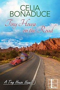 Tiny House on the Road (A Tiny House Novel)