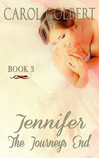 Jennifer - The Journey's End: Book 3