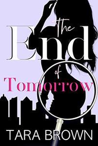 The End of Tomorrow: The Single Lady Spy 3 (The Single Lady Spy Series)