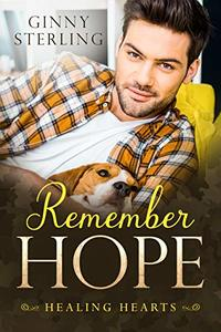 Remember Hope (Healing Hearts Book 1)