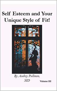 Self Esteem and Your Unique Style of Fit!
