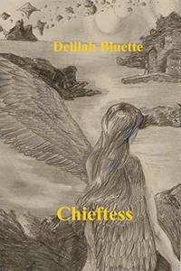 Chieftess (Maker of Fate Book 1) - Published on Oct, 2018