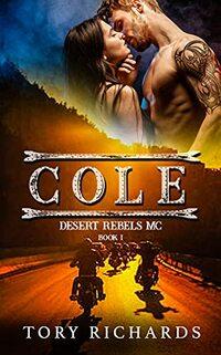 Cole: Desert Rebels MC Series