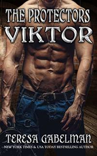 Viktor (The Protectors Series) Book #13