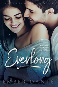 Everlong: A Friends-to-Lovers Romance (Epiphany Book 2)