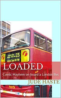 LOADED: Comic Mayhem on board a London Bus