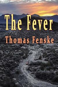 The Fever (Traces of Treasure Book 1) - Published on Jul, 2015