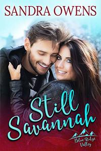 Still Savannah (Blue Ridge Valley Series Book 3) - Published on Oct, 2018