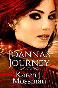 Joanna's Journey (The Joanna Books Book 1)