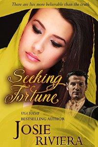 Seeking Fortune: (Seeking Series Book 2) - Published on Jan, 2018
