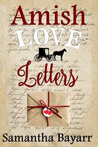 Amish Love Letters: Amish Christian Romance
