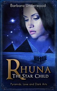 Rhuna - The Star Child (YA Urban Fantasy Series Book 3)