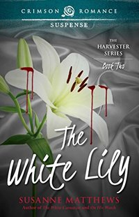 The White Lily (The Harvester Saga Book 2)