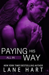 All In: Paying His Way (Gambling With Love) - Published on May, 2016
