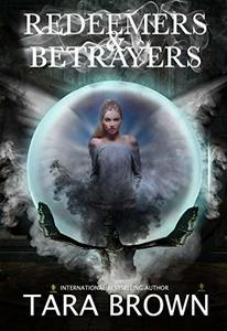 Redeemers and Betrayers: The Roses (The Devil's Roses Book 8)
