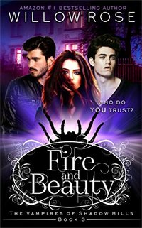 Fire and Beauty (The Vampires of Shadow Hills Book 3)