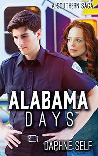 Alabama Days (A Southern Saga) - Published on Jun, 2020