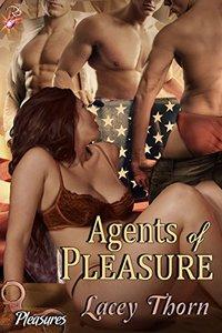 Agents of Pleasure (Multiple Partner BDSM Romance) (Pleasures Series, Book Nine) by Lacey Thorn