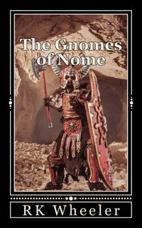 The Gnomes of Nome: The Dwarf Wars (5x8) (Volume 1)