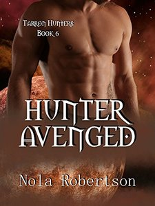 Hunter Avenged (Tarron Hunters Book 6)