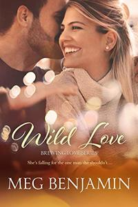 Wild Love (Brewing Love Book 3) - Published on Apr, 2020