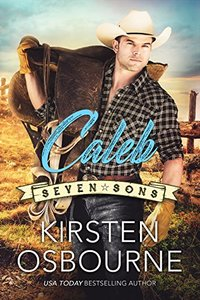 Caleb (Seven Sons Book 3) - Published on Nov, 2017