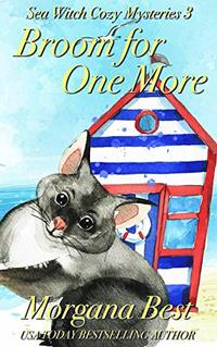 Broom For One More: Sea Witch Cozy Mysteries - Published on Jan, 2020