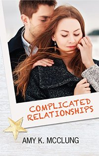 Complicated Relationships (The Southern Devotion Book 3) - Published on Dec, 2017