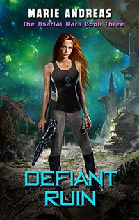Defiant Ruin (The Asarlaí Wars Book 3)