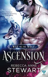 Way Of The Wolf: Ascension (The Wulvers Series)