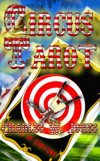 Circus Tarot - Published on Feb, 2012