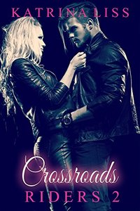 Crossroads (Riders Book 2)