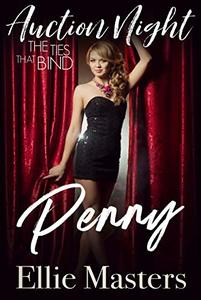 Penny: Steamy Contemporary Romance (The Ties that Bind: Auction Night Book 2) - Published on Feb, 2020