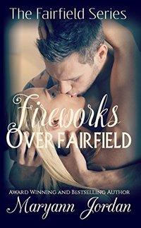 Fireworks Over Fairfield: The Fairfield Series