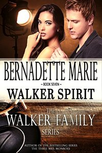 Walker Spirit (The Walker Family Series Book 7)