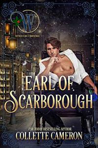 Earl of Scarborough: The Honorable Rogues (Wicked Earls' Club Book 21)