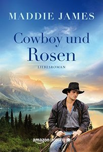 Cowboy und Rosen (German Edition)