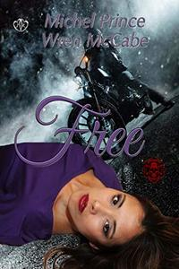 Free (Steel MC Montana Charter Book 5)