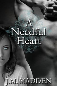 A Needful Heart (Contemporary Romance)