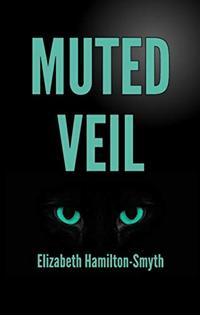 Muted Veil: A psychological suspense thriller with a series of ingenious twists