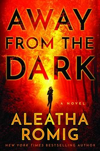 Away from the Dark (The Light Series Book 2) - Published on Oct, 2016