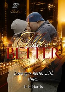Mo' Better (The Crew Book 2) - Published on Apr, 2013