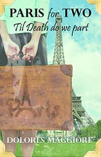 Paris for Two: Til Death Do We Part