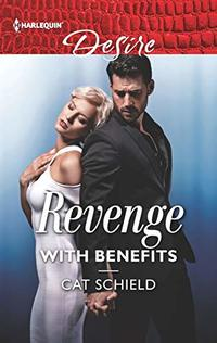 Revenge with Benefits (Sweet Tea and Scandal Book 2645)