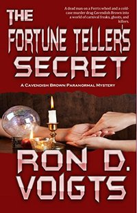 The Fortune Teller's Secret (A Cavendish Brown Paranormal Mystery Book 2)
