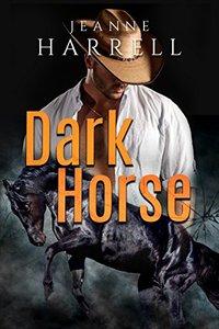 DARK HORSE (Rancher's Legacy Book 1)